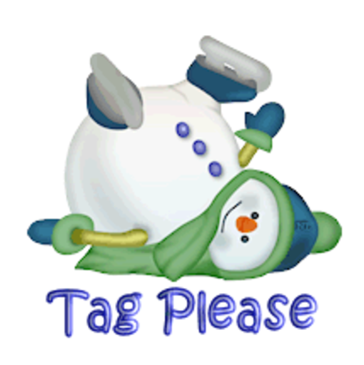 Tag Please - CuteSnowman1318