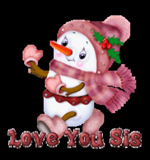 Love You Sis - CuteSnowman