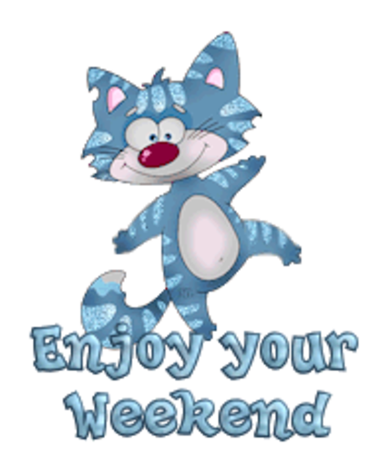 Enjoy your Weekend - DancingCat