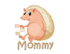 Mommy - CutePorcupine