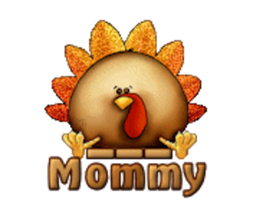 Mommy - ThanksgivingCuteTurkey