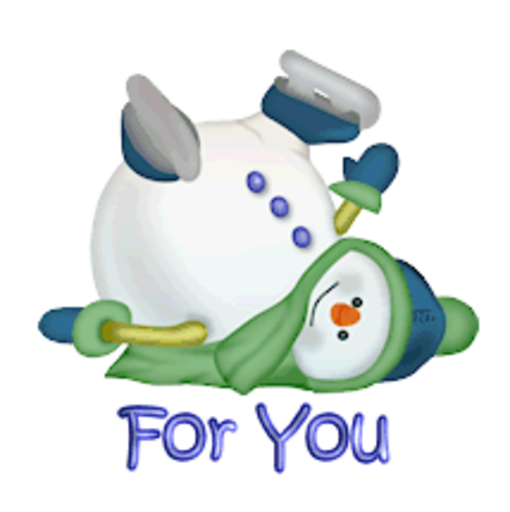 For You - CuteSnowman1318