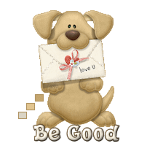 Be Good - PuppyLoveULetter